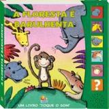 Macacos  macaquices - um livro toque o som - floresta e barulhe - Todolivro