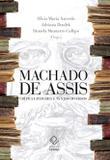 Machado de Assis: crítica literária e textos diversos