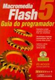 Macromedia flash 5-guia do programador - Ciencia moderna