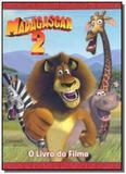 Madagascar 2 - o livro do filme - Caramelo