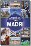 Madri - guia prático de passeios pela cidade - Clio