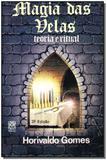 Magia das Velas-teoria e Ritual - Pallas editora