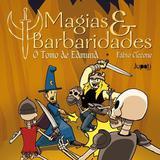 Magias e Barbaridades - Jupati books
