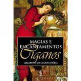 Magias e Encantamentos Ciganos - Madras editora