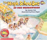Magic school bus at the waterworks, the - Scholastic