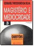 Magisterio e Mediocridade- Livro de Bolso - Cortez