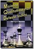 Maiorias qualitativas nas defesas indias - Ibrasa