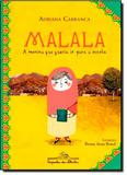Malala, a menina que queria ir para a escola - Companhia das letrinhas - grupo cia das letras