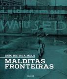 Malditas Fronteiras - Benvira (saraiva)
