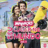 Malhacao - Seu Lugar No Mundo - Vol. 1 - CD - Som livre