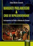 Mandato Parlamentar e Crise de Representatividade - Juruá