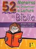 Maneiras de incentivar a leitura da bíblia, 52 - Shedd publicaçoes