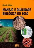 manejo e qualidade biologica do solo - Mecenas