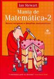 Mania de matemática 2 - novos enigmas e desafios matemáticos - Jorge zahar editores
