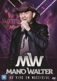 Mano Walter - ao Vivo em Maceio - Al - Universal music dvd