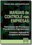 Manuais de Controle nas Empresas - Padronização dos Processos e Procedimentos Organizacionais - Conc - Jurua