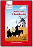 Manual basico de lingua espanhola - colecao texto - Edifieo