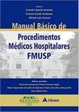 Manual basico de procedimentos medicos hospitalares da fmusp - Atheneu - rio de janeiro