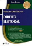 Manual Completo de Direito Eleitoral - Foco jurídico
