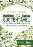 Manual da casa sustentavel - Appris