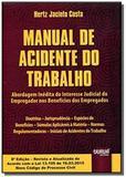 Manual de acidente do trabalho abordagem inedita d - Jurua