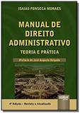 Manual de direito administrativo - teoria e pratic - Jurua