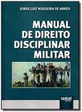 Manual de direito disciplinar militar - Jurua