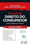 Manual de Direito do Consumidor - Direito Material e Processual - Volume Único