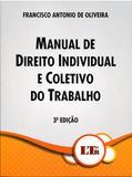 Manual de Direito Individual e Coletivo do Trabalho - Ltr