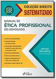 Manual de etica profissional do advogado - colecao - Foco juridico