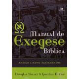 Manual de Exegese Bíblica - Gordon D. Fee e Douglas Stuart - Vida nova