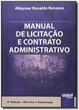 Manual de licitacao e contrato administrativo - Jurua