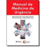 Manual de Medicina de Urgência - Atheneu rio editora