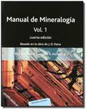 Manual de mineralogia volume 1 - Reverte