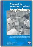 Manual de normas e rotinas hospitalares - Ab editora