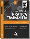 Manual de pratica trabalhista: teoria e pratica 03 - Verbo juridico