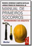Manual de primeiros socorros do engenheiro e do 01 - Edgard blucher