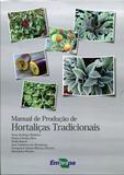 Manual de Produção de Hortaliças Tradicionais - Embrapa