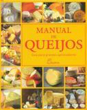 Manual de Queijos-Guia Para Grandes Apreciadores - Vertimag