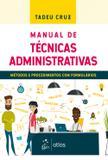 Manual de Técnicas Administrativas - Métodos e Procedimentos com Formulários - Atlas