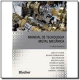 Manual de tecnologia metal mecanica - Edgard blucher