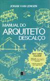 Manual do arquiteto descalço - B4 editores ltda