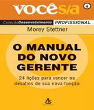 Manual Do Novo Gerente, O - Vol 04 - Sextante