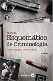 Manual Esquemático de Criminologia - Somos educao