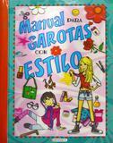 Manual para garotas com estilo - Girassol