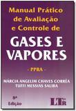 Manual Prático  Avaliação e Controle de Gases/vapores - 08ed/18 - Ltr editora