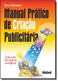 Manual pratico de criacao publicitaria - Nobel