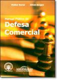 Manual Prático de Defesa Comercial - Aduaneiras