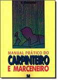 Manual Prático do Carpinteiro e Marceneiro - Hemus - bok 2