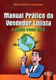 Manual Prático do Vendedor Lojista - Juruá